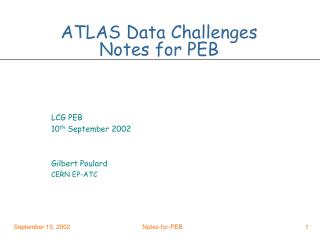 ATLAS Data Challenges Notes for PEB