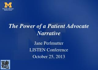 The Power of a Patient Advocate Narrative