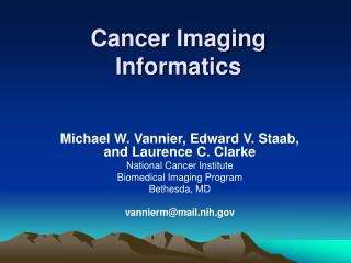 Cancer Imaging Informatics