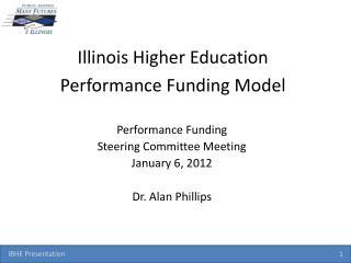 Illinois Higher Education Performance Funding Model