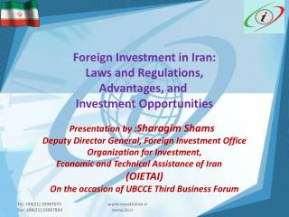 Foreign Investment in Iran: Laws and Regulations, Advantages, and  Investment Opportunities