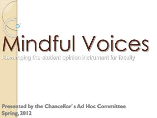 Mindful Voices