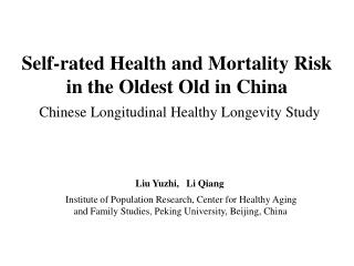 Liu Yuzhi,   Li Qiang Institute of Population Research, Center for Healthy Aging