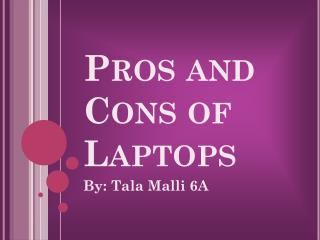 Pros and Cons of Laptops