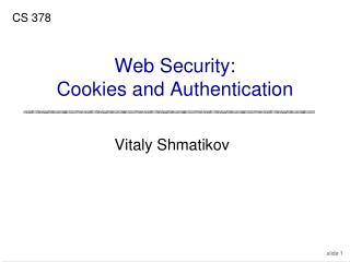 Web Security: Cookies and Authentication