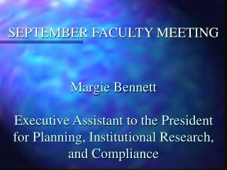 SEPTEMBER FACULTY MEETING