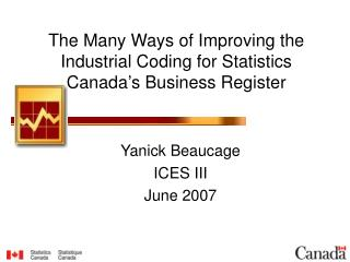 The Many Ways of Improving the Industrial Coding for Statistics Canada's Business Register