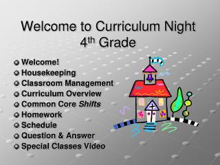 Welcome to Curriculum Night 4 th  Grade