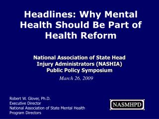 National Association of State Head  Injury Administrators (NASHIA)  Public Policy Symposium