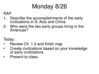 Monday 8/26