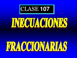 CLASE  107