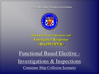 USCG Hazwoper Training Curriculum Hazardous Waste Operations and Emergency Response (HAZWOPER)