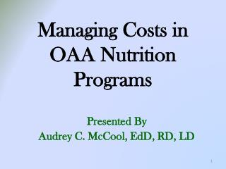 Managing Costs in OAA Nutrition Programs