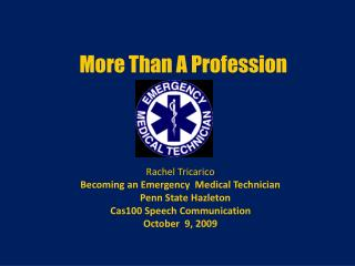 More Than A Profession