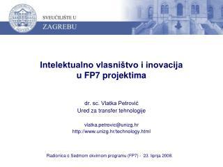 Intelektualno vlasništvo i inovacija  u FP7 projektima