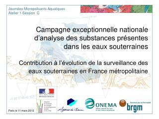 Campagne exceptionnelle nationale d analyse des substances pr sentes dans les eaux souterraines   Contribution   l  volu