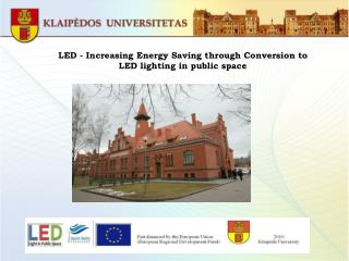LED - Increasing Energy Saving through Conversion to LED lighting in public space