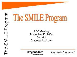 The SMILE Program