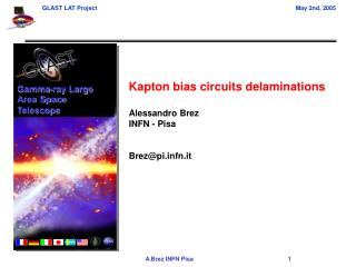 Kapton bias circuits delaminations  Alessandro Brez INFN - Pisa Brez@pifn.it