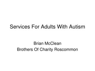 Services For Adults With Autism