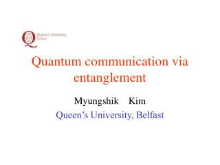 Quantum communication via entanglement