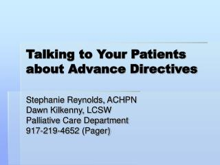 Talking to Your Patients about Advance Directives