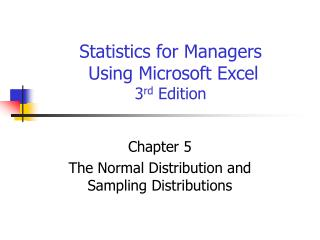 Statistics for Managers  Using Microsoft Excel  3 rd  Edition