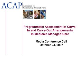 Programmatic Assessment of Carve-In and Carve-Out Arrangements in Medicaid Managed Care