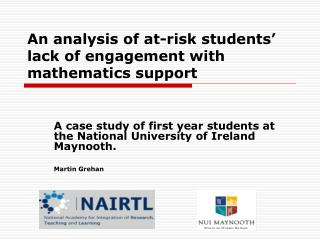 An analysis of at-risk students' lack of engagement with mathematics support