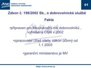 Zákon č. 198/2002 Sb., o dobrovolnické službě Fakta
