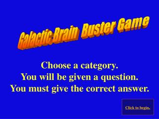 Galactic Brain  Buster Game
