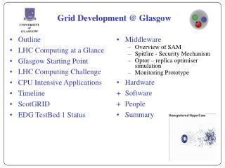 Grid Development @ Glasgow