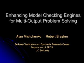 Enhancing Model Checking Engines for Multi-Output Problem Solving
