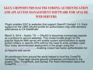 Gluu Crowdfunds OAuth2 strong authentication and API access