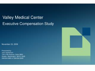 Valley Medical Center Executive Compensation Study