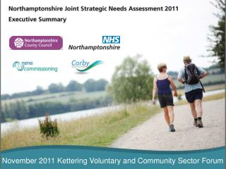 November 2011 Kettering Voluntary and Community Sector Forum
