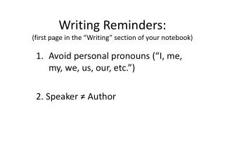 "Writing Reminders: (first page in the ""Writing"" section of your notebook)"