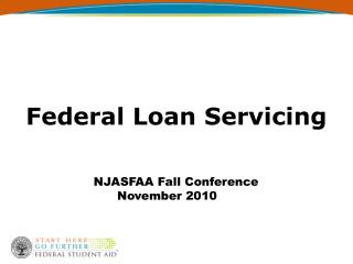 Federal Loan Servicing