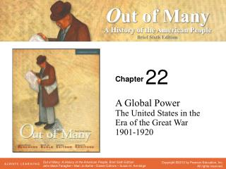 A Global Power The United States in the Era of the Great War 1901-1920