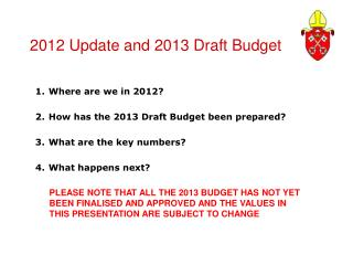 2012 Update and 2013 Draft Budget
