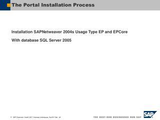 The Portal Installation Process