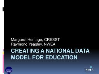 Creating a National Data Model for Education