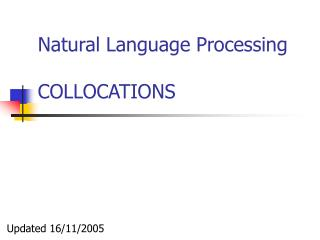 Natural Language Processing COLLOCATIONS