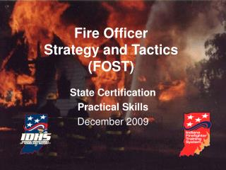 Fire Officer Strategy and Tactics FOST