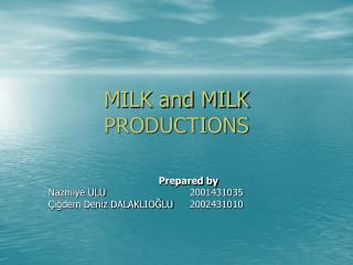 MILK and MILK PRODUCTIONS