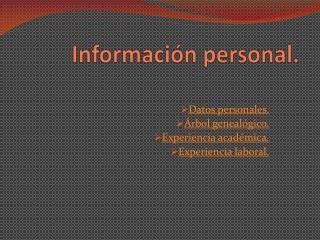 Información personal.