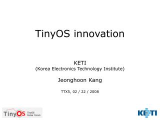 TinyOS innovation