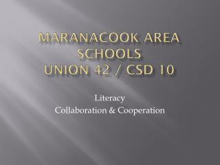 Maranacook Area Schools Union 42 / CSD 10