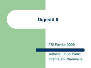 Digestif II