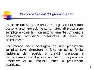Circolare 5/E del 23 gennaio 2008